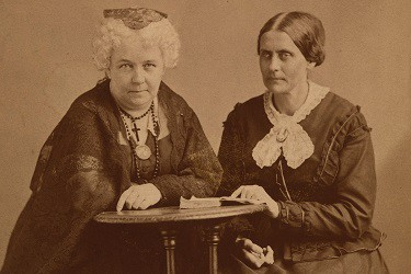 Elizabeth Cady Stanton and Susan B Anthony.